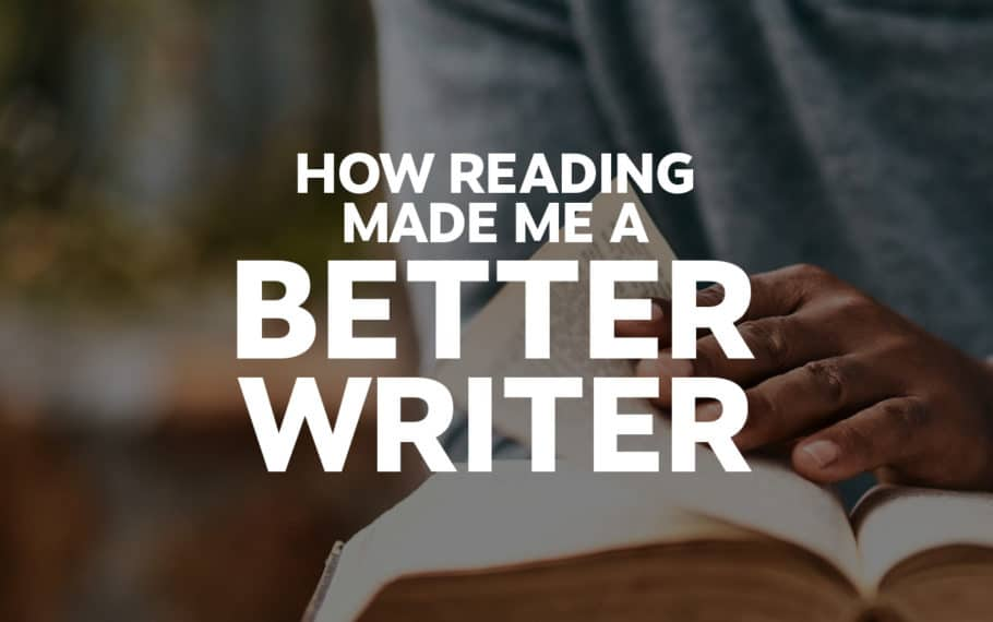 How Reading Made Me A Better Writer | Josh Steimle