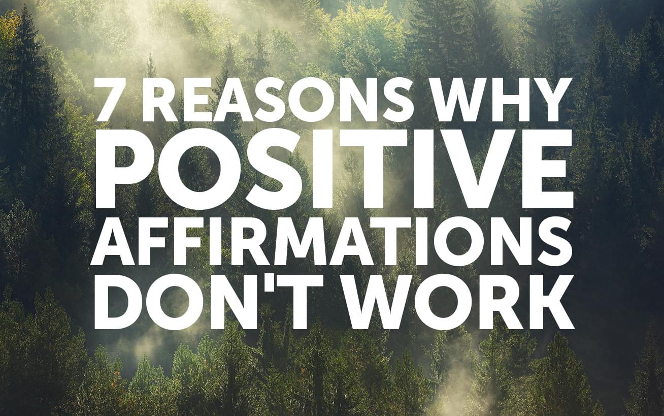 Words Are Nothing Actions Are Everything Don T Tell Me: 7 Reasons Positive Affirmations Aren't Working For You