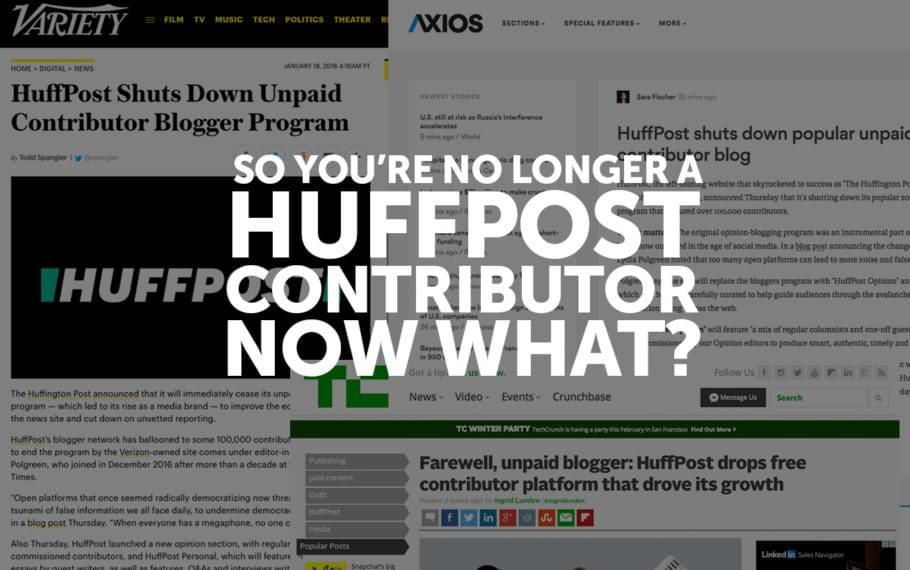 So You're No Longer a HuffPost Contributor, Now What? - Josh Steimle